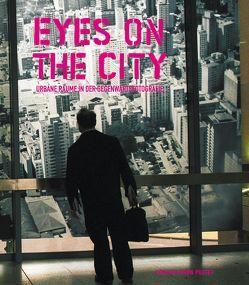 Eyes on the City von Hochreiter,  Otto, Töpfer,  Christina