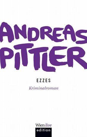Ezzes von Pittler,  Andreas P.