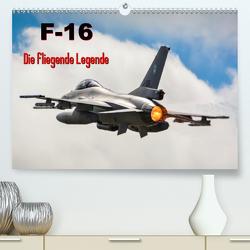 F-16 Fliegende Legende (Premium, hochwertiger DIN A2 Wandkalender 2021, Kunstdruck in Hochglanz) von Wenk,  Marcel