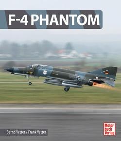 F-4 Phantom von Vetter,  Bernd, Vetter,  Frank