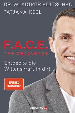 F.A.C.E. the Challenge von Kiel,  Tatjana, Klitschko,  Wladimir