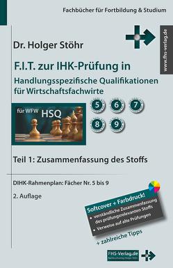 F.I.T. zur IHK-Prüfung in Handlungsspezifische Qualifikationen für Wirtschaftsfachwirte von Stöhr,  Holger