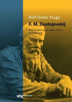 F. M. Dostojevskij von Kluge,  Rolf-Dieter, Scholl,  Dorothea