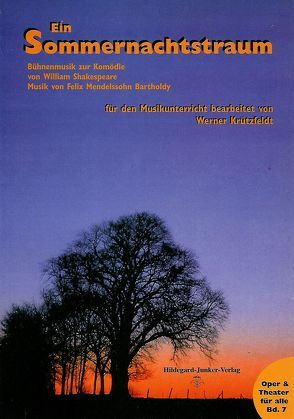 F. Mendelssohn Bartholdy: Ein Sommernachtstraum von Krützfeldt,  Werner