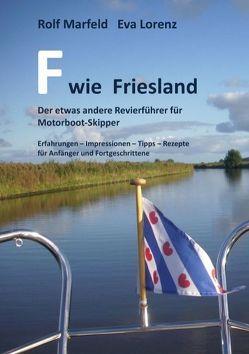 F wie Friesland von Lorenz,  Eva, Marfeld,  Rolf