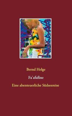 Fa'afafine von Helge,  Bernd