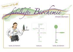 fabelhafte Biochemie von Bormann,  Christin