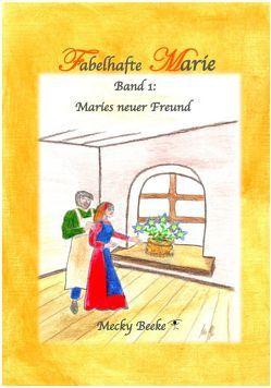 Fabelhafte Marie von Beeke,  Mecky