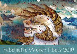 Fabelhafte Wesen Tibets 2019 (Wandkalender 2019 DIN A3 quer) von Bergermann,  Manfred