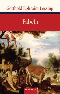 Fabeln von Lessing,  Gotthold Ephraim