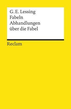 Fabeln. Abhandlungen über die Fabel von Lessing,  Gotthold E, Rölleke,  Heinz