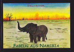 Fabeln aus Namibia von Guthörl,  Stella