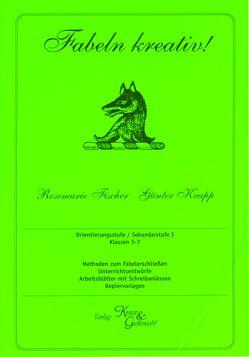 Fabeln Kreativ! – von Fischer,  Rosemarie, Krapp,  Günter, Verlag GmbH,  Krapp & Gutknecht