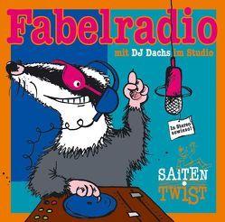 Fabelradio von Ostgathe,  Doro, Saitentwist, Schigulski,  Christian