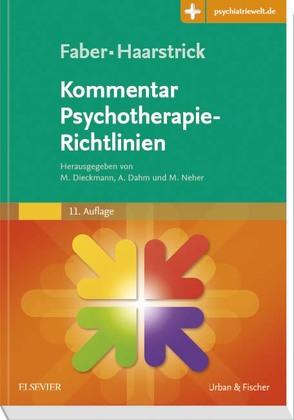 Faber/Haarstrick. Kommentar Psychotherapie-Richtlinien von Dahm,  Andreas, Dieckmann,  Michael, Neher,  Martin