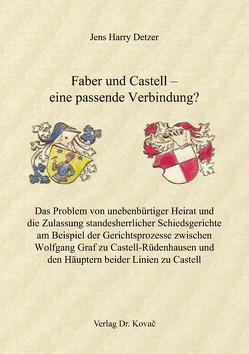 Faber und Castell – eine passende Verbindung? von Detzer,  Jens Harry