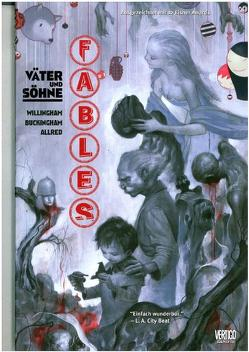 Fables von Allred,  Mike, Buckingham,  Mark, Ha,  Gene, Leialoha,  Steve, Miranda,  Inaki, Pepoy,  Andrew, Snyder,  John K., Thompson,  Jill, Willingham,  Bill