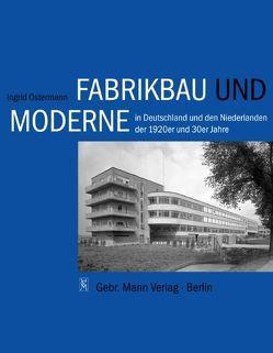 Fabrikbau und Moderne von Ostermann,  Ingrid