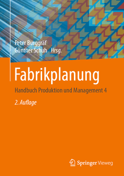 Fabrikplanung von Burggräf,  Peter, Schuh,  Günther