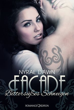 Facade: Bittersüßes Schweigen von Dawn,  Nyrae