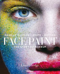Face Paint [Deutsche Erstausgabe] von Eldridge,  Lisa