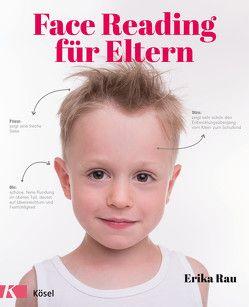 Face Reading für Eltern von Mitschele,  Petra, Rau,  Erika