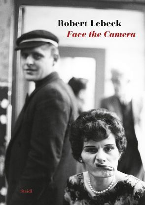 Face the Camera von Lebeck,  Robert