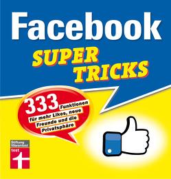 Facebook Supertricks von Schelhorn,  Markus