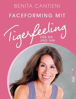 Faceforming mit Tigerfeeling für sie und ihn von Cantieni,  Benita