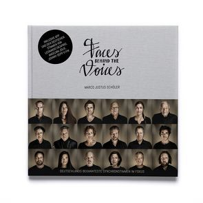 Faces Behind The Voices von Schöler,  Marco Justus