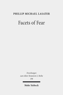 Facets of Fear von Lasater,  Phillip Michael