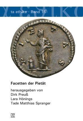 Facetten der Pietät von Hönings,  Lara, Preuß,  Dirk, Spranger,  Tade Matthias