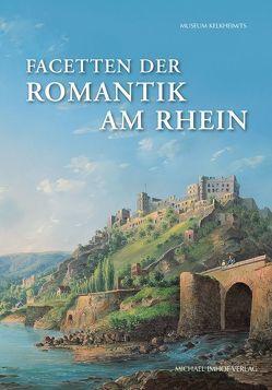 Facetten der Romantik am Rhein von Haberland,  Irene, Matuschek,  Beate