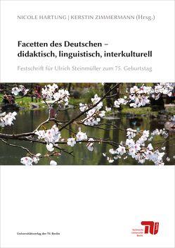 Facetten des Deutschen – didaktisch, linguistisch, interkulturell von Hartung,  Nicole, Zimmermann,  Kerstin
