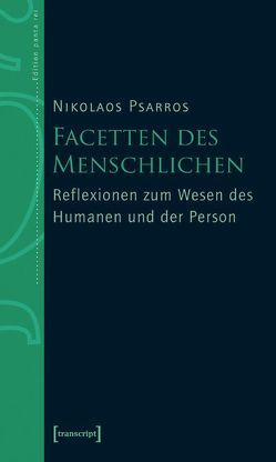 Facetten des Menschlichen von Psarros,  Nikos