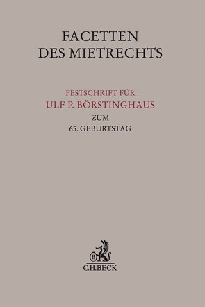 Facetten des Mietrechts von Artz,  Markus, Eisenschmid,  Norbert, Schmidt,  Hubert, Streyl,  Elmar