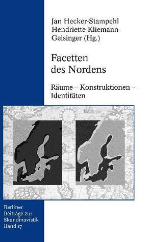 Facetten des Nordens von Hecker-Stampehl,  Jan, Kliemann-Gesinger,  Hendriette