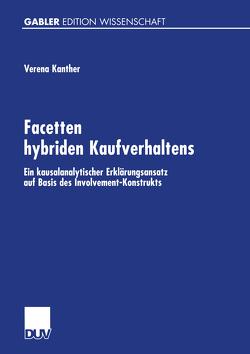 Facetten hybriden Kaufverhaltens von Kanther,  Verena