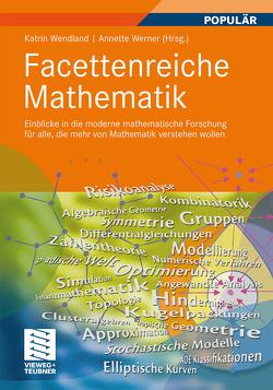 Facettenreiche Mathematik von Wendland,  Katrin, Werner,  Annette