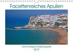Facettenreiches Apulien (Wandkalender 2019 DIN A4 quer) von Wagner,  Hanna