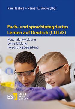 Fach- und sprachintegriertes Lernen auf Deutsch (CLILiG) von Haataja ,  Kim, Wicke,  Rainer E.