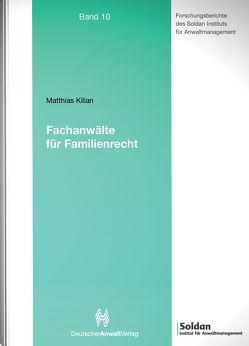 Fachanwälte für Familienrecht von Kilian,  Matthias