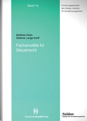 Fachanwälte für Steuerrecht von Kilian,  Matthias, Lange-Korf,  Stefanie