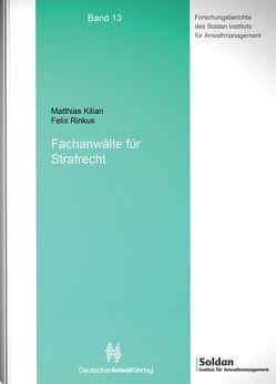 Fachanwälte für Strafrecht von Kilian,  Matthias, Rimkus,  Felix