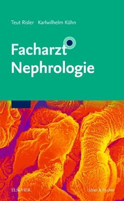 Facharzt Nephrologie von Kühn,  Karl-Wilhelm, Risler,  Teut