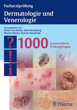 Facharztprüfung Dermatologie und Venerologie von Berneburg,  Mark, Maurer,  Marcus, Steinbrink,  Kerstin, von Stebut-Borschitz,  Esther