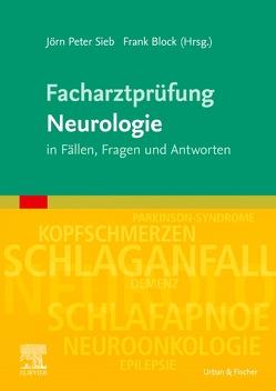 Facharztprüfung Neurologie von Sieb,  Jörn Peter