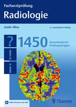 Facharztprüfung Radiologie von Albes,  Guido