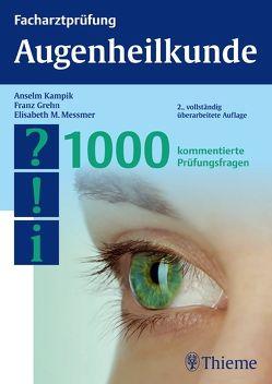 Facharztprüfung Augenheilkunde von Grehn,  Franz, Kampik,  Anselm, Messmer,  Elisabeth