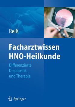 Facharztwissen HNO-Heilkunde von Reiss,  Michael